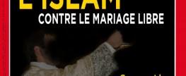 Quand l'Islam cherche à imposer sa vision du mariage